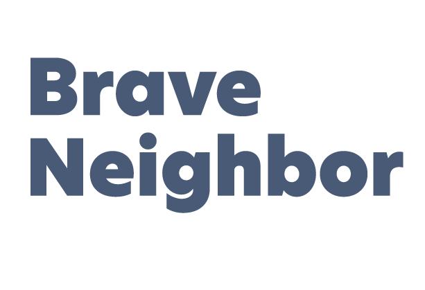 Brave Neighbor